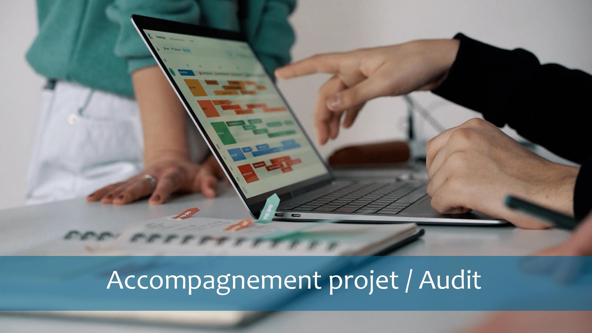 Accompagnement projet audit